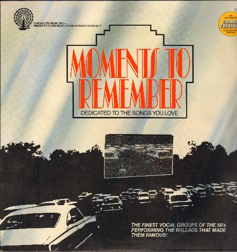Skyliners, Capris, Penguins, others - Moments To Remember - Dedicated To The Songs You Love: Since I Don't Have You, Earth Angel, Those Oldies But Goodies, A Thousand Stars (vinyl LP record, 1982 re-issue of vintage Doo-Wop recordings) - NM9/NM9 - LP Reco