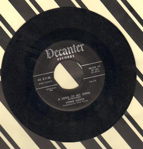 Monte, Vinnie - A Love Of My Own/Always - VG7/ - 45 rpm Records