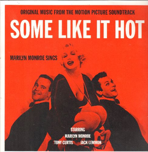 Monroe, Marilyn - Some Like It Hot - Original Motion Picture Sound Track, includes I Wanna Be Loved By You, I'm Thru With Love, Runnin' Wild sung by Marilyn Monroe. (Virging Vinyl EU re-issue, SEALED, never opened!) - SEALED/SEALED - LP Records