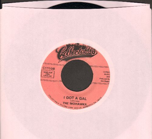 Mohawks - I Got A Gal/Bewitched (Bothered & Bewildered) (re-issue of vintage Doo-Wop recordings) - M10/ - 45 rpm Records