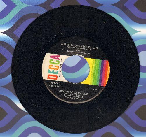 Modugno, Domenico - Nel Blu Dipinto Di Blu (Volare) (GRAMMY WINNER BEST SONG OF 1958!)/Mariti In Citta (multi-color label 1960s pressing) - NM9/ - 45 rpm Records