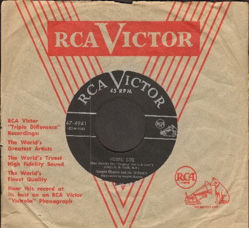 Monroe, Vaughn - Hound Dog/The Man Don't Live Who Can Die Alone (both songs from film -The Toughest Man In Arizona-) (with vintage RCA company sleeve) - EX8/ - 45 rpm Records