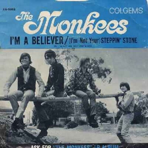 Monkees - I'm A Believer/(I'm Not Your) Steppin' Stone (with picture sleeve) - NM9/EX8 - 45 rpm Records