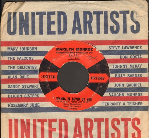 Monroe, Marilyn - I Wanna Be Loved By You/I'm Thru With Love (both songs featured in film -Some Like It Hot-, with vintage United Artists company sleeve) (WOL) - VG7/ - 45 rpm Records