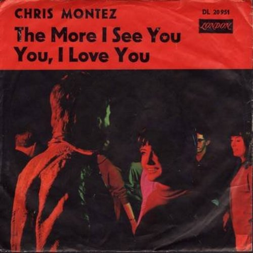 Montez, Chris - The More I See You/You, I Love You (German Pressing with picture sleeve) - M10/VG7 - 45 rpm Records