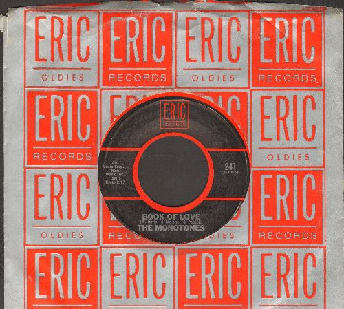 Monotones - Book Of Love/Happy, Happy Birthday Baby (by The Tune Weavers on flip-side, with Eric company sleeve) - NM9/ - 45 rpm Records