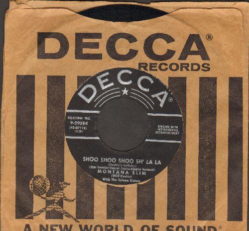 Montana Slim - Shoo Shoo Shoo Sh' La La/My Mountain High Yodel Song (1954 first pressing with vintage Decca company sleeve) - NM9/ - 45 rpm Records