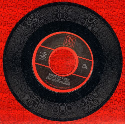 Monotones - Book Of Love/Happy, Happy Birthday Baby (by The Tune Weavers on flip-side) - NM9/ - 45 rpm Records