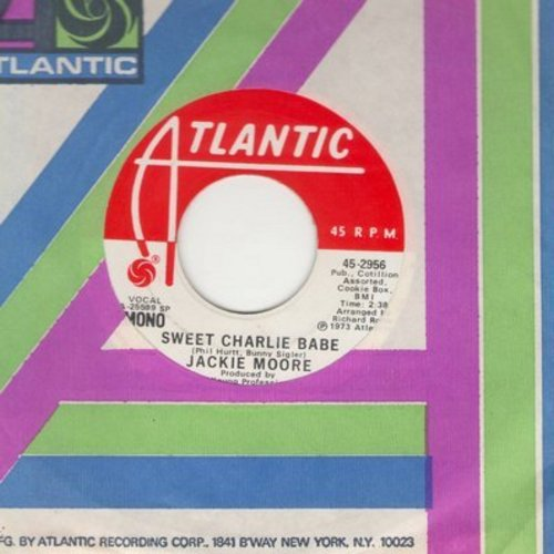 Moore, Jackie - Sweet Charlie Babe (double-A-sided DJ advance pressing with MONO and STEREO version, with Atlantic company sleeve) - NM9/ - 45 rpm Records