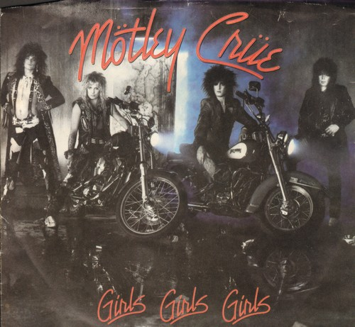 Motley Crue - Girls, Girls, Girls/Sumthin'For Nothin' (with picture sleeve) - EX8/VG7 - 45 rpm Records
