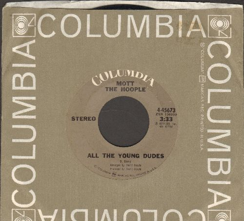 Mott The Hopple - All The Young Dudes/One Of The Boys (with Columbia company sleeve) - EX8/ - 45 rpm Records