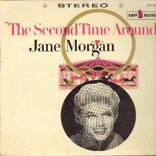 Morgan, Jane - The Second Time Around: My Favorite Things, The Bells Of St. Mary's, Romantica, Our Language Of Love (vinyl STEREO LP record) - NM9/EX8 - LP Records