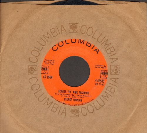 Morgan, George - Across The Wide Missouri/I Can Hear My Heart Break (with Columbia company sleeve) - EX8/ - 45 rpm Records