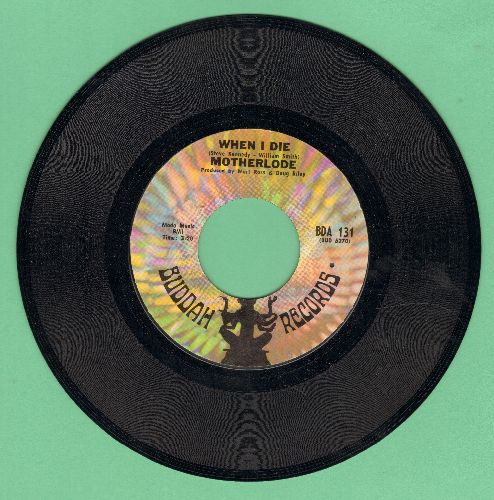 Motherlode - When I Die/Hard Life - NM9/ - 45 rpm Records