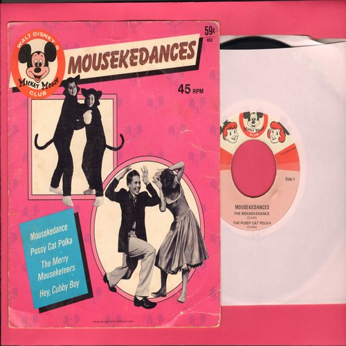 Disney - Mousekedances: The Mousekedance/Pussy Cat Polka/Merry Mouseketeers/Hey, Cubby Boy (vinyl EP record with picture cover) - EX8/VG7 - 45 rpm Records
