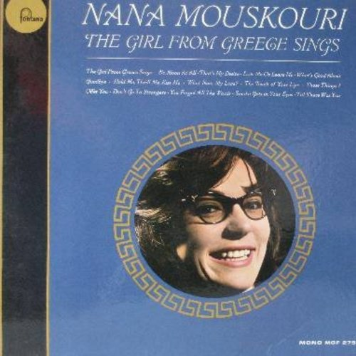 Mouskouri, Nana - The Girl From Greece Sings: That's My Desire, Love Me Or Leave Me, Hold Me Thrill Me Kiss Me, What Now My Love, Smoke Gets In Your Eyes (vinyl MONO LP record, DJ advance pressing) - NM9/NM9 - LP Records