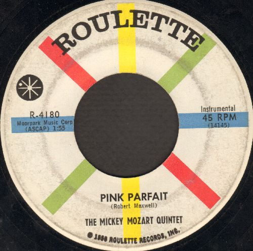 Mozart, Mickey Quintet - Pink Parfait/The Flower Of Budapest - VG7/ - 45 rpm Records