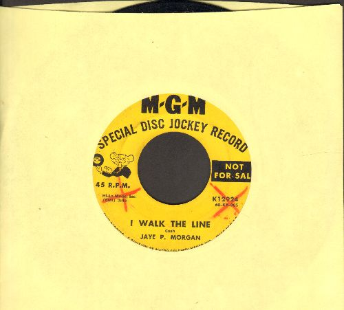 Morgan, Jaye P. - I Walk The Line/Wondering Where You Are  (DJ advance pressing) - VG7/ - 45 rpm Records