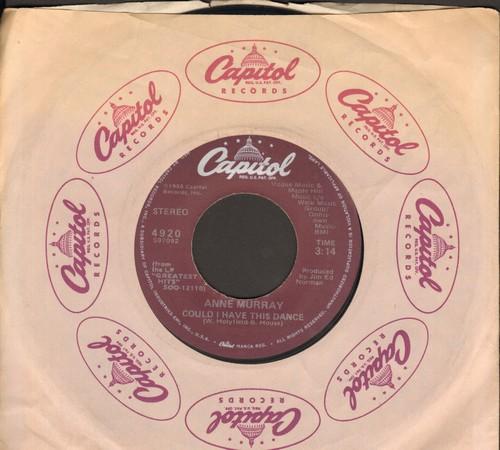 Murray, Anne - Could I Have This Dance (BRIDAL DANCE FAVORITE!)/Somebody's Waiting (with Capitol company sleeve) - EX9/ - 45 rpm Records