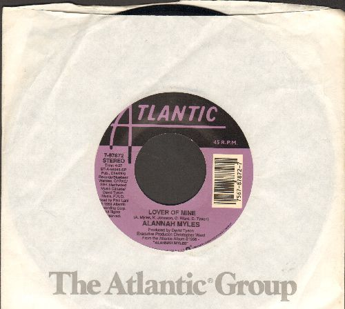 Myles, Alannah - Lover Of Mine/Just One Kiss (with Atlantic company sleeve) - NM9/ - 45 rpm Records