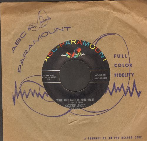 Nash, Johnny - Walk With Faith In Your Heart/Roots Of Heaven (with ABC-Paramount company sleeve) - NM9/ - 45 rpm Records