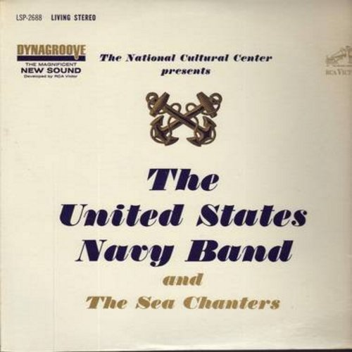 United States Navy Band & The Sea Chanters - United States Navy Band & Sea Chanters: Anchors Aweigh, El Capitan, U.S. Navy March, King Cotton March, Pledge Of Allegiance, Star-Sprangled Banner (vinyl STEREO LP record) - M10/NM9 - LP Records