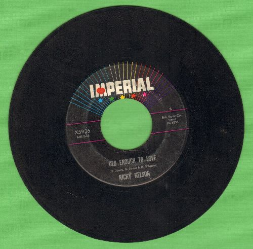 Nelson, Rick - Old Enough To Love/If You Can't Rock Me - VG6/ - 45 rpm Records