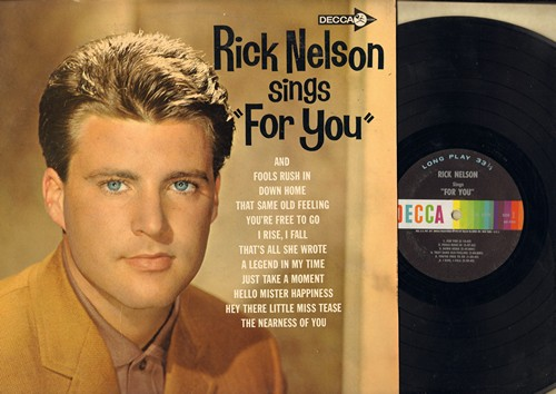 Nelson, Rick - Rick Nelson Sings For You: Fools Rush In, Down Home, That's All She Wrote, Hello Mister Happiness, The Nearness Of You (vinyl MONO LP record) - VG7/VG6 - LP Records