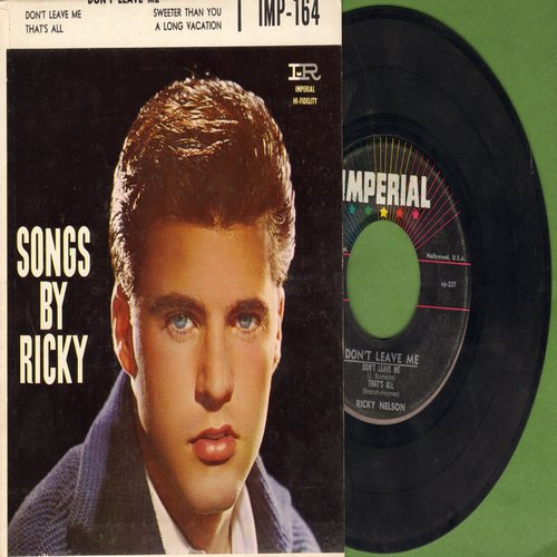 Nelson, Rick - Songs By Ricky: Don't Leave Me/Sweeter Than You/A Long Vacation/That's All (vinyl EP record with picture cover) - EX8/NM9 - 45 rpm Records