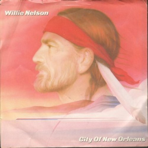 Nelson, Willie - City Of New Orleans (unedited version)/Why Are You Pickin' On Me (with picture sleeve) - NM9/EX8 - 45 rpm Records