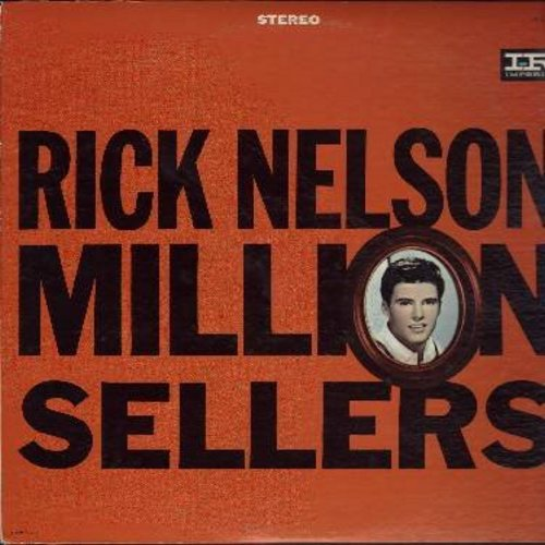 Nelson, Rick - Million Sellers: Hello Mary Lou, Young Emotions, It's Late, Yes Sir That's My Baby, Travelin' Man (vinyl STEREO LP record, black/pink label, NICE condition!) - M10/NM9 - LP Records