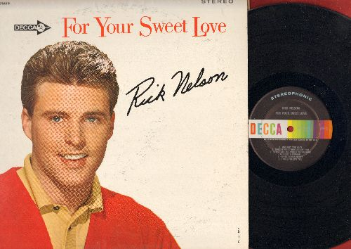 Nelson, Rick - For Your Sweet Love: Gypsy Woman, String Along, I Will Follow You, One Boy Too Late, I Got A Woman (vinyl STEREO LP record) - NM9/VG7 - LP Records