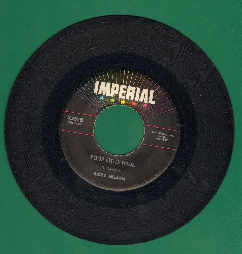 Nelson, Rick - Poor Little Fool (HAS THE DISTINCTION OF BEING FIRST EVER #1 US CHARTS HIT PENNED ENTIRELY BY ONE FEMALE!)/Don't Leave Me This Way  - EX8/ - 45 rpm Records