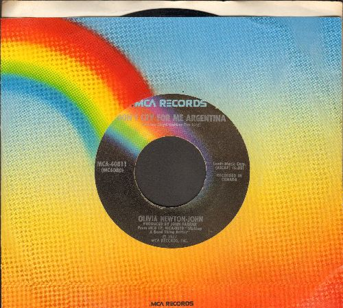 Newton-John, Olivia - Don't Cry For Me Argentina/I Honestly Love You (with MCA company sleeve) - NM9/ - 45 rpm Records