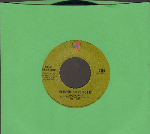Neon Philharmonic - Heighdy-Ho Princess/Don't Know My Way Around My Soul - NM9/ - 45 rpm Records