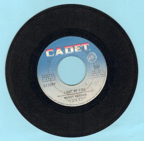Herman, Woody - Light My Fire/Hush (DJ advance pressing, sol) - EX8/ - 45 rpm Records