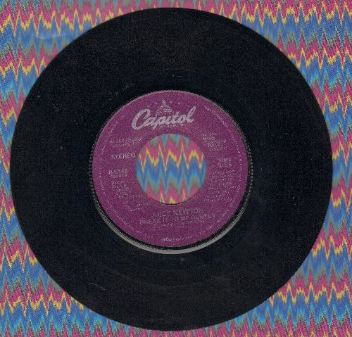 Newton, Juice - Break It To Me Gently/Adios Mi Corazon  - VG7/ - 45 rpm Records