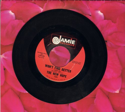 New Hope - Won't Find Better/They Call It Love - VG7/ - 45 rpm Records