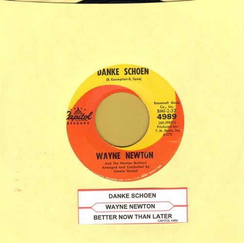 Newton, Wayne - Danke Schoen (Wayne Newton's Vegas SIGNATURE SONG!)/Better Now Than Later (with juke box label) - EX8/ - 45 rpm Records