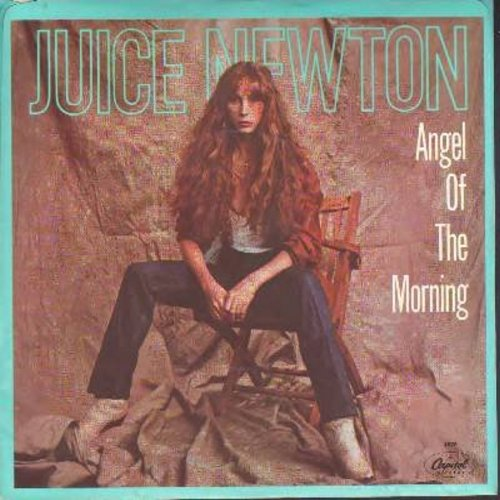 Newton, Juice - Angel Of Morning/Headin' For A Heartache (with picture sleeve) - NM9/EX8 - 45 rpm Records