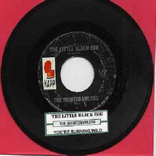 Nightcrawlers - The Little Black Egg/You're Running Wild (with juke box label) - VG7/ - 45 rpm Records