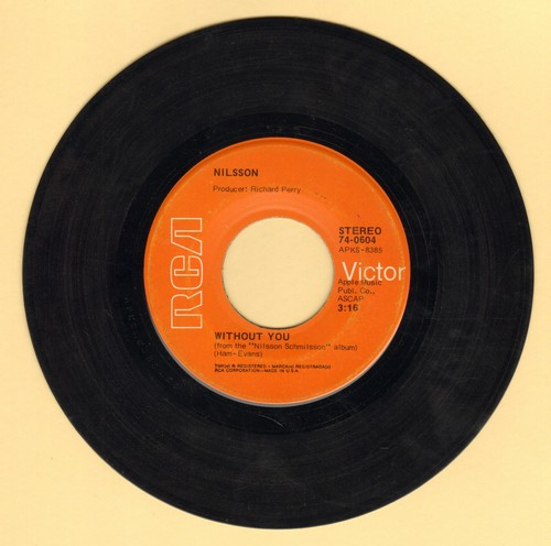 Nilsson - Without You/Gotta Get Up  - VG6/ - 45 rpm Records