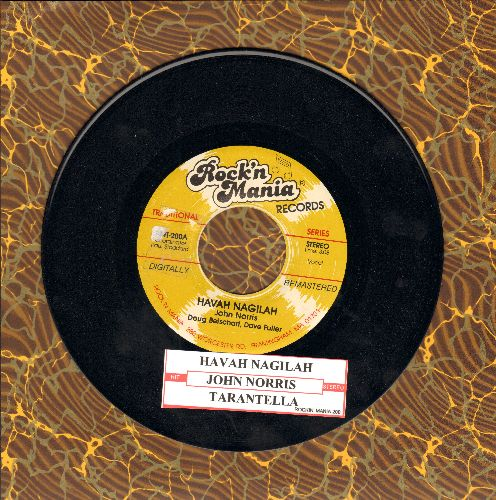 Norris, John - Havah Nagilah/Tarantella (Wedding Reception Dance-Floor Favorite!) (re-issue with juke box label) - NM9/ - 45 rpm Records