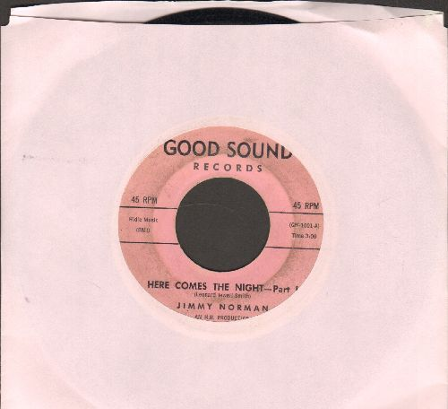 Norman, Jimmy - Here Comes The Night (Parts 1 + 2) - VG7/ - 45 rpm Records