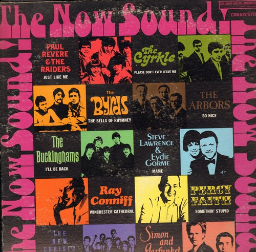 Revere, Paul & The Raiders, Cyrkle, Byrds, Buckinghams, others - The Now Sound!: Just Like Me, 59th Street Bridge Song, Somethin' Stupid, I'll Be Back, Mame (vinyl STEREO LP record) - NM9/VG7 - LP Records