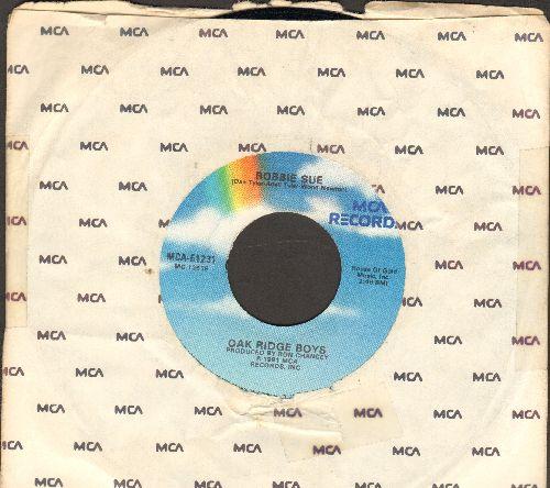 Oak Ridge Boys - Bobbie Sue//Live In Love (with MCA company sleeve) - NM9/ - 45 rpm Records