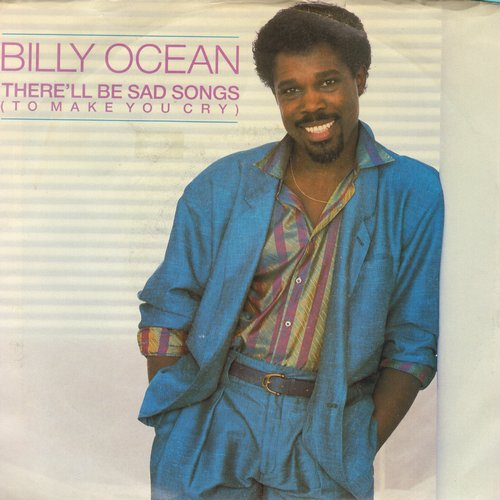 Ocean, Billy - There'll Be Sad Songs (To Make You Cry)/If I Should Lose You (with picture sleeve) - EX8/EX8 - 45 rpm Records
