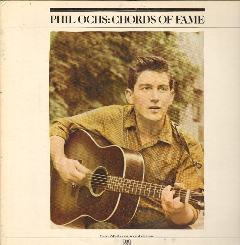 Ochs, Phil - Chords Of Fame: Draft Dodger Rag, Too Many Martyrs, Santo Domingo, The War Is Over, Bound For Glory (2 vinyl STEREO LP records, gate-fold cover) - NM9/EX8 - LP Records