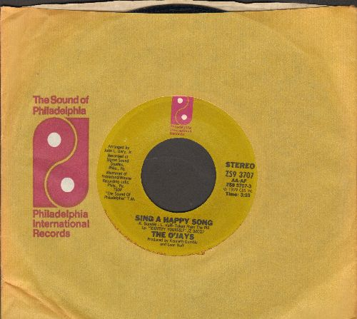 O'Jays - Sing A Happy Song/One In A Million (Girl) (with company sleeve) - NM9/ - 45 rpm Records