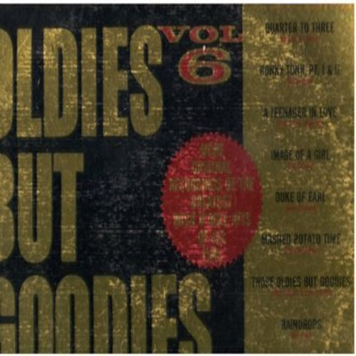 Little Ceasar & The Romans, Skyliners, Fireflies, Safaris, Dee Dee Sharp, others - Oldies But Goodies Vol. 6: Those Oldies But Goodies, Duke Of Earl, Mashed Potato Time, Raindrops (vinyl STEREO LP record) - NM9/VG7 - LP Records